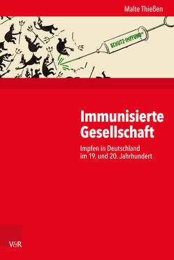 Immunisierte Gesellschaft von Budde,  Gunilla, Gosewinkel,  Dieter, Nolte,  Paul, Nützenadel,  Alexander, Thiessen,  Malte, Ullmann,  Hans-Peter