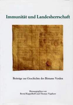 Immunität und Landesherrschaft von Ehrhardt,  Michael, Kappelhoff,  Bernd, Mindermann,  Arend, Vogtherr,  Thomas