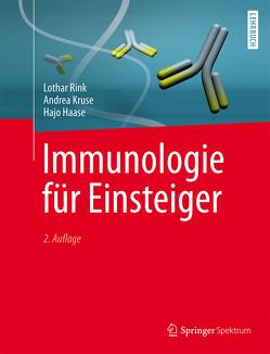 Immunologie für Einsteiger von Haase,  Hajo, Kruse,  Andrea, Lay,  Martin, Rink,  Lothar