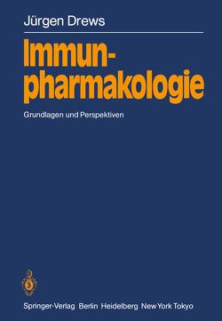 Immunpharmakologie von Drews,  Jürgen