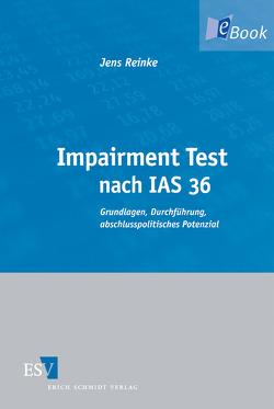 Impairment Test nach IAS 36 von Reinke,  Jens