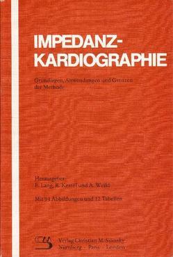 Impedanzkardiographie von Kessel,  Richard, Lang,  Erich, Weikl,  Andreas