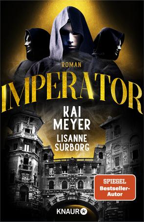 Imperator von Meyer,  Kai, Surborg,  Lisanne