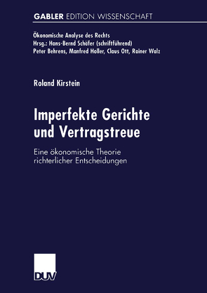 Imperfekte Gerichte und Vertragstreue von Kirstein,  Roland