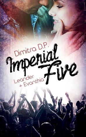 Imperial Five von D.P.,  Dimitra