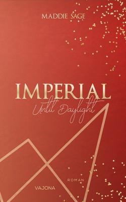 IMPERIAL – Stay With Me 2 von Sage,  Maddie