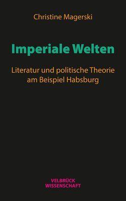Imperiale Welten von Magerski,  Christine