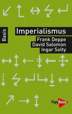 Imperialismus von Deppe,  Frank, Salomon,  David, Solty,  Ingar