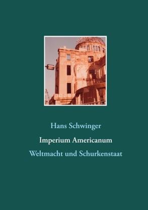 Imperium Americanum von Schwinger,  Hans