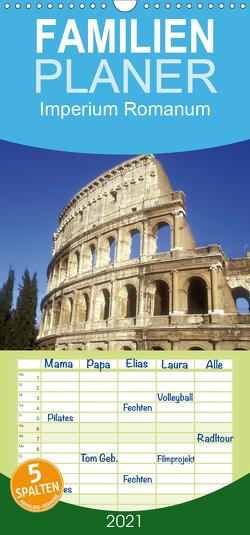 Imperium Romanum – Familienplaner hoch (Wandkalender 2021 , 21 cm x 45 cm, hoch) von Bildarchiv,  Geotop