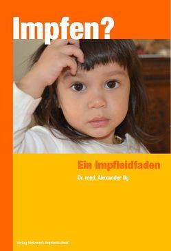 Impfen? von Ilg,  Alexander