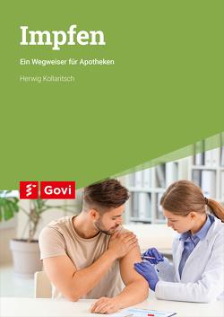 Impfen von Kollaritsch,  Herwig