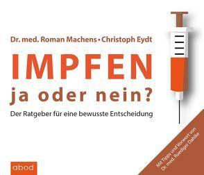Impfen von Dahlke,  Dr. Ruediger, Eydt,  Christoph, Machens,  Dr. Roman