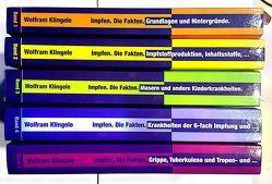 Impfen – Die Fakten – Komplette Buchreihe von Klingele,  Wolfram