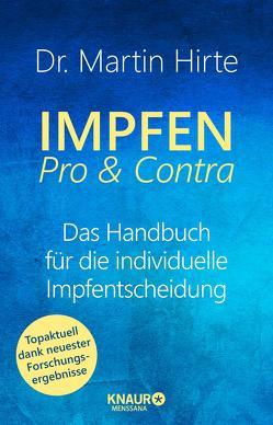 Impfen Pro & Contra von Hirte,  Martin