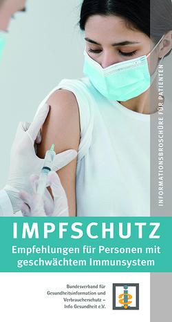 Impfschutz Empfehlungen für Personen mit geschwächtem Immunsystem