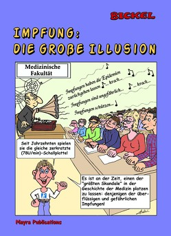 Impfung : die große Illusion: (Color/Farben Ausgabe) von Bickel,  René