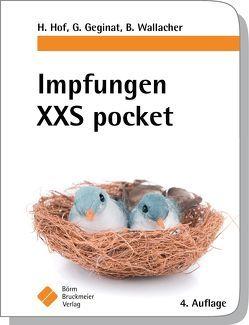 Impfungen XXS pocket von Geginat,  Gernot, Hof,  Herbert, Wallacher,  Bernhard