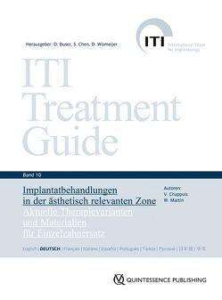 Implantatbehandlungen in der ästhetisch relevanten Zone von Buser,  Daniel, Chappuis,  Vivanne, Chen,  Stephen, Martin,  William, Wismeijer,  Daniel