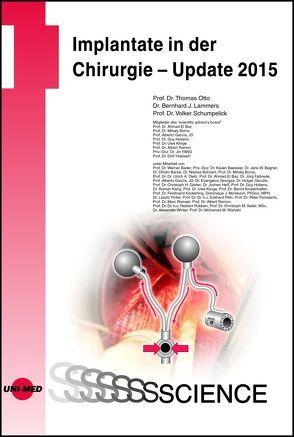 Implantate in der Chirurgie – Update 2015 von Lammers,  Bernhard, Otto,  Thomas, Schumpelick,  Volker
