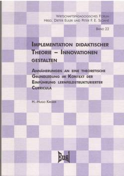Implementation didaktischer Theorie – Innovationen gestalten von Kremer,  H.-Hugo