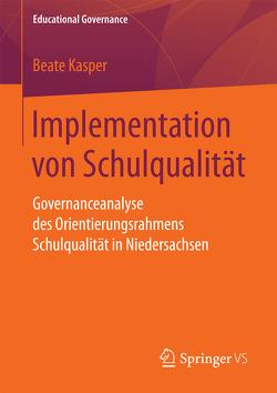 Implementation von Schulqualität von Kasper,  Beate