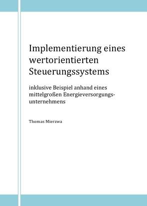 Implementierung eines wertorientierten Steuerungssystems von Mierzwa,  Thomas