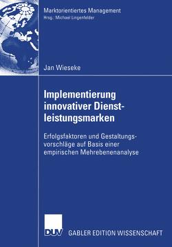 Implementierung innovativer Dienstleistungsmarken von Wieseke,  Jan
