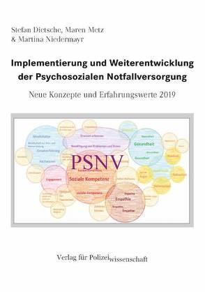 Implementierung und Weiterentwicklung der Psychosozialen Notfallversorgung von Dietsche,  Stefan, Metz,  Maren, Niedermayr,  Martina