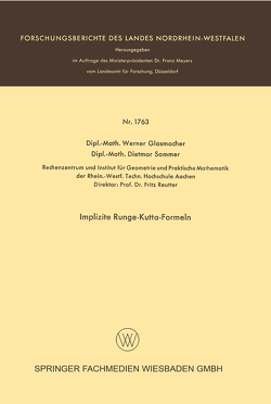 Implizite Runge-Kutta-Formeln von Glasmacher,  Werner, Sommer,  Dietmar