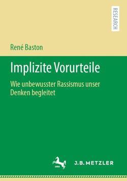 Implizite Vorurteile von Baston,  René