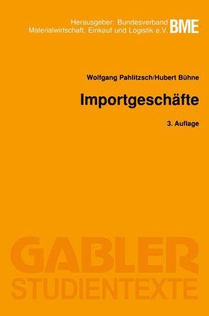 Importgeschäfte von Bühne,  Hubert, Pahlitzsch,  Wolfgang