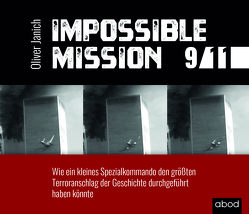 Impossible Mission 9/11 von Böker,  Markus, Janich,  Oliver