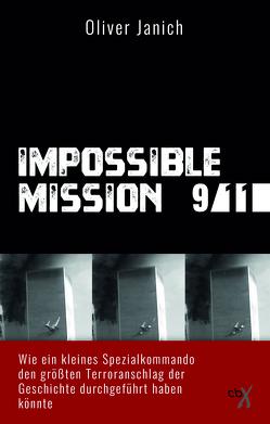 Impossible Mission 9/11 von Janich,  Oliver