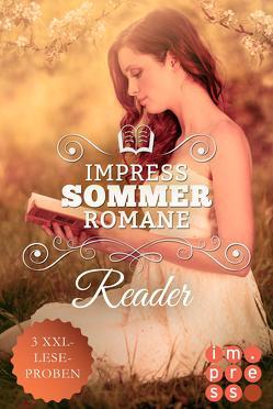 Impress Reader Sommer 2017: Tauch ein in verboten süße Sommerromane von Savas,  Anna, Schinko,  Barbara, Wild,  Rebecca