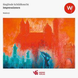 Impressionen von Schildknecht,  Sieglinde