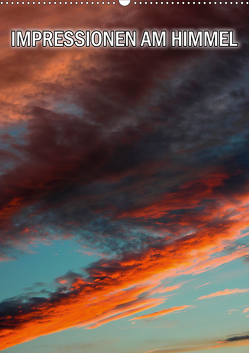 Impressionen am Himmel (Wandkalender 2021 DIN A2 hoch) von Geduldig,  Bildagentur