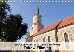 Impressionen aus dem Landkreis Teltow-Fläming (Tischkalender 2018 DIN A5 quer) von Schlüfter,  Elken
