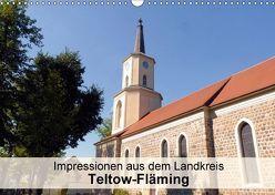 Impressionen aus dem Landkreis Teltow-Fläming (Wandkalender 2018 DIN A3 quer) von Schlüfter,  Elken