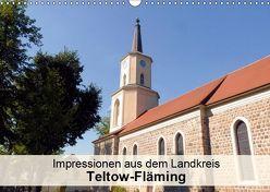 Impressionen aus dem Landkreis Teltow-Fläming (Wandkalender 2019 DIN A3 quer) von Schlüfter,  Elken