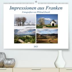 Impressionen aus Franken (Premium, hochwertiger DIN A2 Wandkalender 2021, Kunstdruck in Hochglanz) von Doerk,  Wiltrud