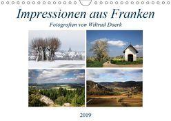 Impressionen aus Franken (Wandkalender 2019 DIN A4 quer) von Doerk,  Wiltrud