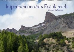 Impressionen aus Frankreich (Wandkalender 2019 DIN A2 quer) von Salzmann,  Ursula