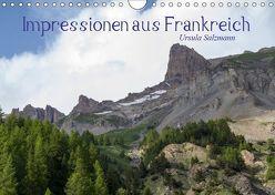 Impressionen aus Frankreich (Wandkalender 2019 DIN A4 quer) von Salzmann,  Ursula