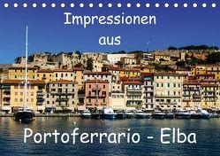 Impressionen aus Portoferrario – Elba (Tischkalender 2018 DIN A5 quer) von Hampe,  Gabi