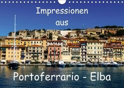 Impressionen aus Portoferrario – Elba (Wandkalender 2018 DIN A4 quer) von N.,  N.