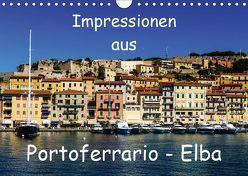 Impressionen aus Portoferrario – Elba (Wandkalender 2019 DIN A4 quer) von Hampe,  Gabi