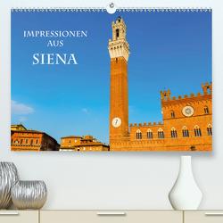 Impressionen aus Siena (Premium, hochwertiger DIN A2 Wandkalender 2021, Kunstdruck in Hochglanz) von Müller,  Christian