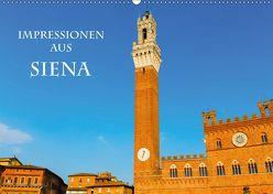 Impressionen aus Siena (Wandkalender 2018 DIN A2 quer) von Müller,  Christian