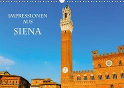 Impressionen aus Siena (Wandkalender 2018 DIN A3 quer) von Müller,  Christian